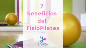 7 beneficios del Fisio Pilates que no conocías