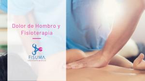 Dolor de Hombro y Fisioterapia