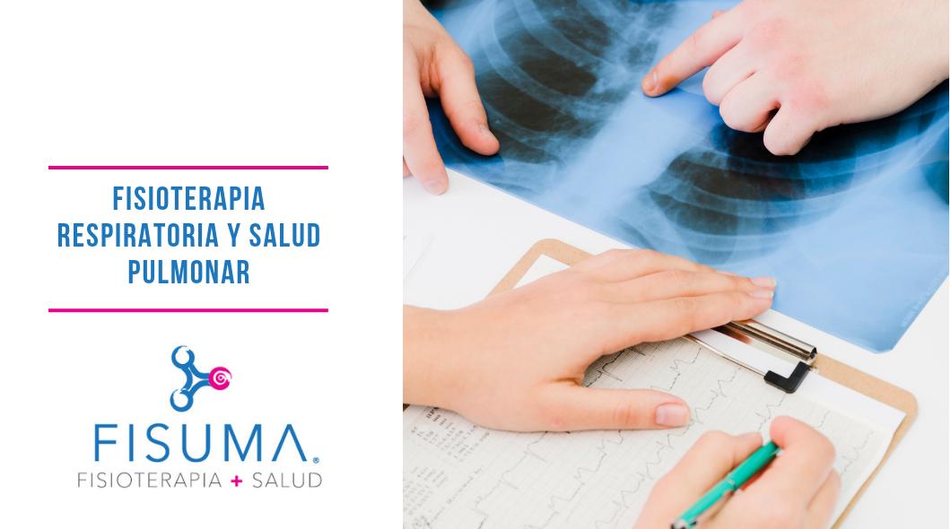 Fisioterapia respiratoria y salud pulmonar