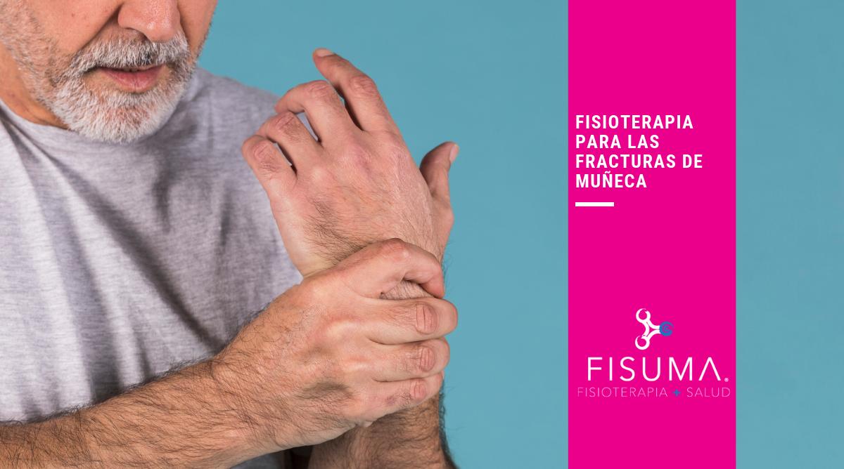 Fisioterapia para las fracturas de muñeca