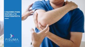 5 razones para visitar a tu fisioterapeuta