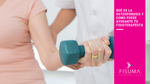 Qué es la osteoporosis y cómo puede ayudarte tu fisioterapeuta